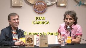 JOAN GARRIGA EN EL FORO MISTÉRICO   EL AMOR Y LAPAREJA