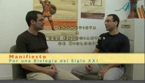 ENTREVISTA A DOS ESTUDIANTES DE BIOLOGÍA  MANIFIESTO POR UNA BIOLOGÍA DEL SXXI