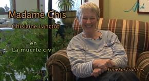 ENTREVISTA MADAME GHIS (Ghislaine Lanctôt)  LA MUERTECIVIL