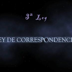 LEY DE Correspondencia (4/8)  LAS LEYESUNIVERSALES