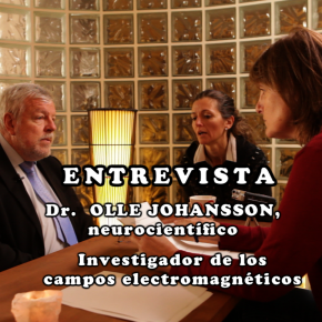 CAMPOS ELECTRO-MAGNÉTICOS Y SUS RIESGOS- Dr. Olle Johansson –Entrevista