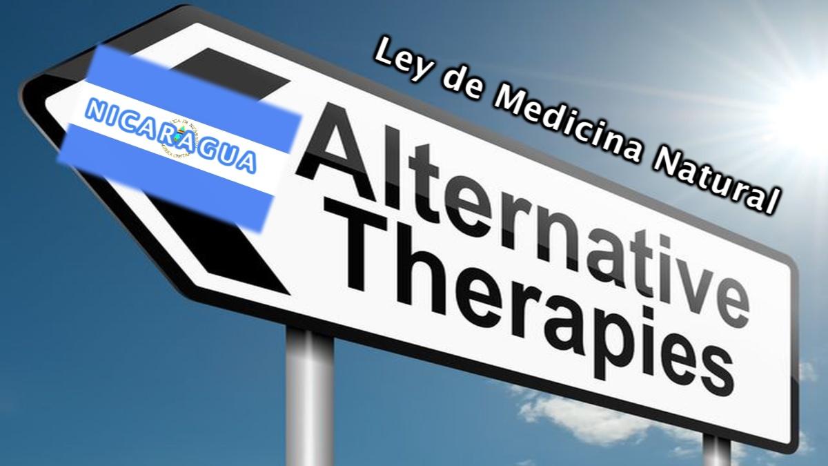 NICARAGUA, un ejemplo a seguir: Ley de Medicina Natural