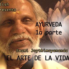 AYURVERDA I, encuentro con SwamiJoythimayananda