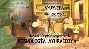 AYURVEDA IV – CosmologíaAyurvédica