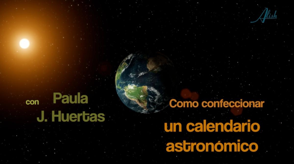 Cómo confeccionar un Calendario Astronómico