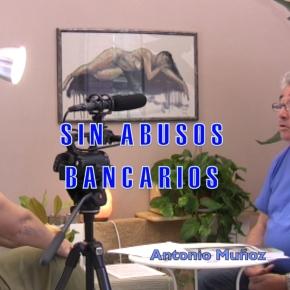 STOP ABUSOS BANCARIOS con AntonioMuñoz