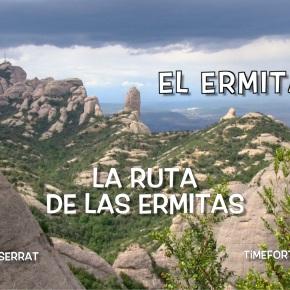 EL ERMITAÑO · 1/16 Ruta de las Ermitas enMontserrat