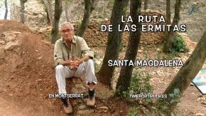 SANTA MAGDALENA · 6/16 Ruta de las Ermitas enMontserrat