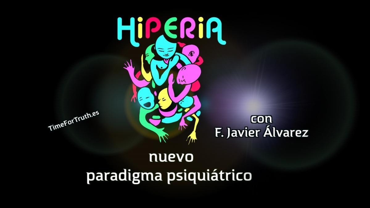 LA HIPERIA · Nuevo paradigma psiquiátrico
