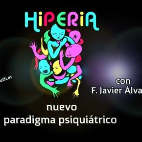 LA HIPERIA · Nuevo paradigmapsiquiátrico