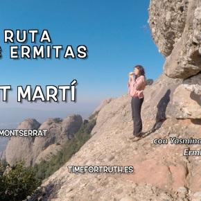 SANT MARTI · 9/16 Ruta de las Ermitas enMontserrat
