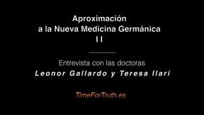 Aproximación a la GERMÁNICA NUEVA MEDICINA II – Entrevista con las dras. Leonor Gallardo y TeresaIlari