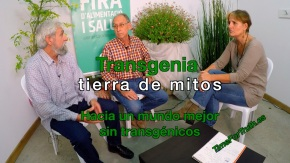 TRANSGENIA Tierra de Mitos · Juan Carlos Simón y Juanjo Mallén, agricultores de Toda laVida