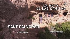 SANT SALVADOR · 11/16 Ruta de las Ermitas enMontserrat