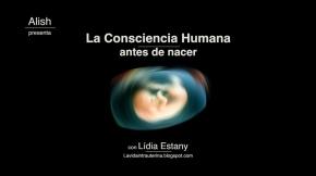 LA CONSCIENCIA HUMANA ANTES DE NACER – De cigoto a reciénnacido