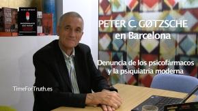 PETER C. GØTZSCHE en Barcelona – Denuncia de los psicofármacos y la psiquiatríamoderna