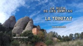 LA TRINITAT · 13/16 Ruta de las Ermitas enMontserrat