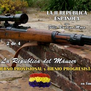 INVESTIGANDO LA SEGUNDA REPÚBLICA 2/4, Gobierno provisional y Bienioprogresista