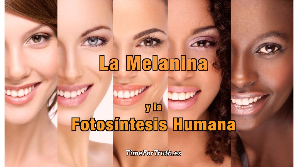 LA MELANINA Y LA FOTOSÍNTESIS HUMANA con el Dr. Arturo Solís Herrera