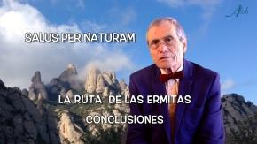SALUS PER NATURAM · 16/16 Cierre de la Ruta de lasErmitas