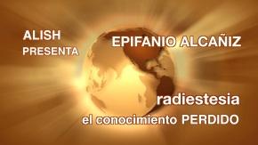 RADIESTESIA, el conocimiento perdido, con EpifanioRuiz