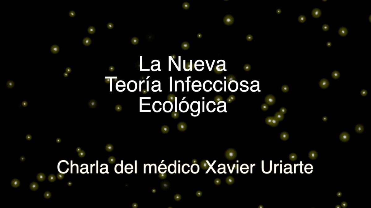La Nueva Teoría Infecciosa Ecológica