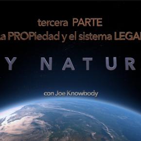 LEY NATURAL – La propiedad y el sistemaLegal