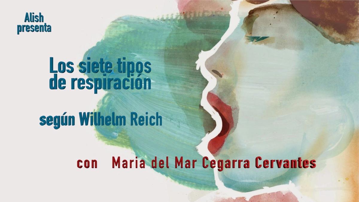 LOS RITMOS DE LA RESPIRACIÓN segun Wilhelm Reich