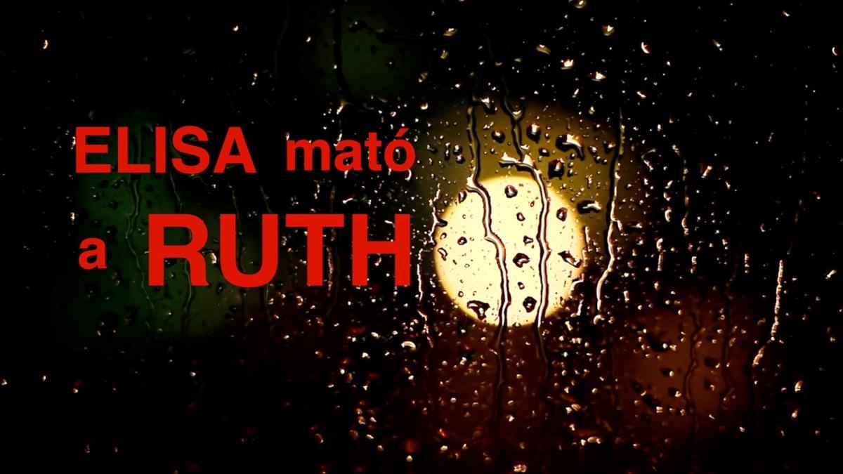 ELISA MATÓ A RUTH