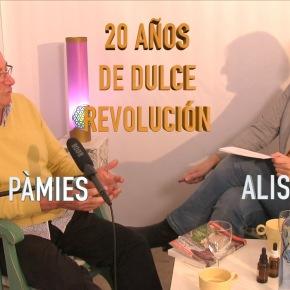 JOSEP PÀMIES, 20 AÑOS DE DULCEREVOLUCIÓN