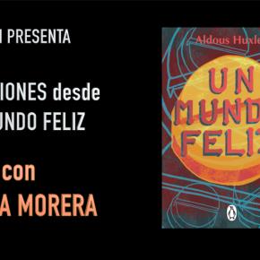 REFLEXIONES DESDE UN MUNDO FELIZ, con TeresaMorera